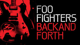Foo Fighters: Back and Forth on Netflix AUS/NZ