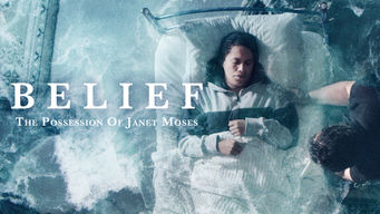Belief: The Possession of Janet Moses on Netflix AUS/NZ
