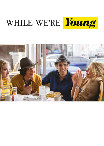 While We're Young on Netflix AUS/NZ